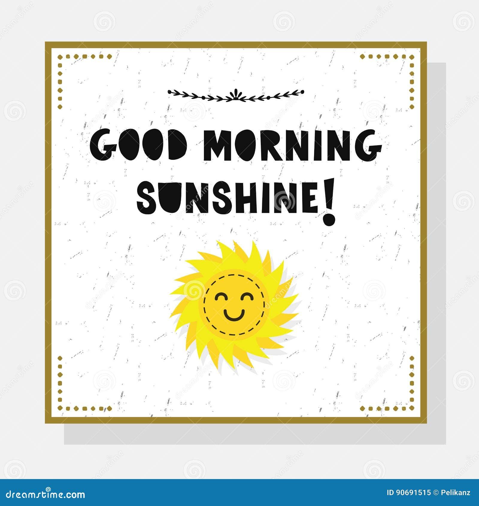 Good Morning Sunshine Words : Cute good morning sunshine greeting card with sun emoji