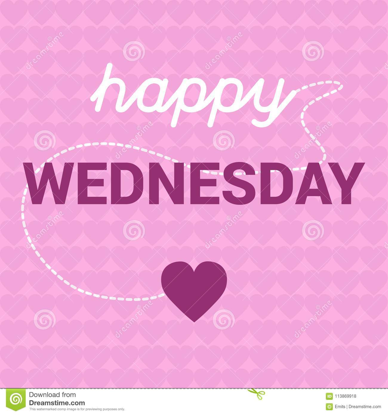 Happy Wednesday Motivation With Hearts Message Concept Stock