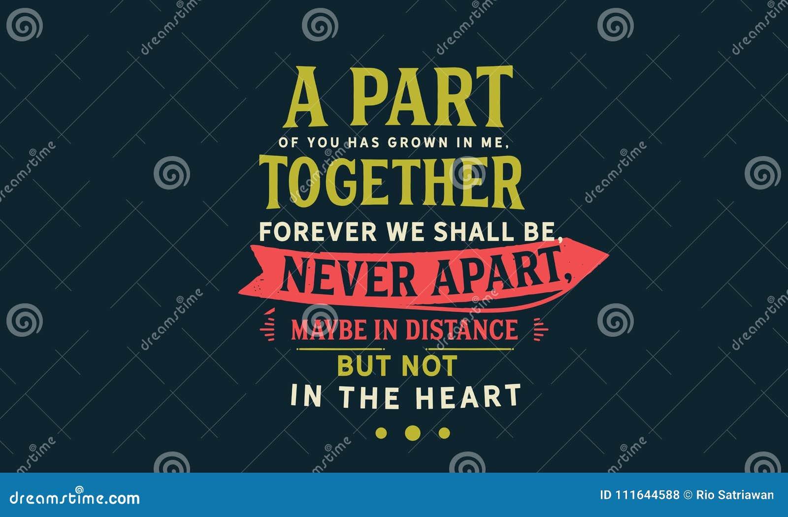 Część ty rósł w ja, wpólnie na zawsze będzie my, nigdy w oddaleniu w odległości ale nie w sercu, być może, Ilustracja Wektor