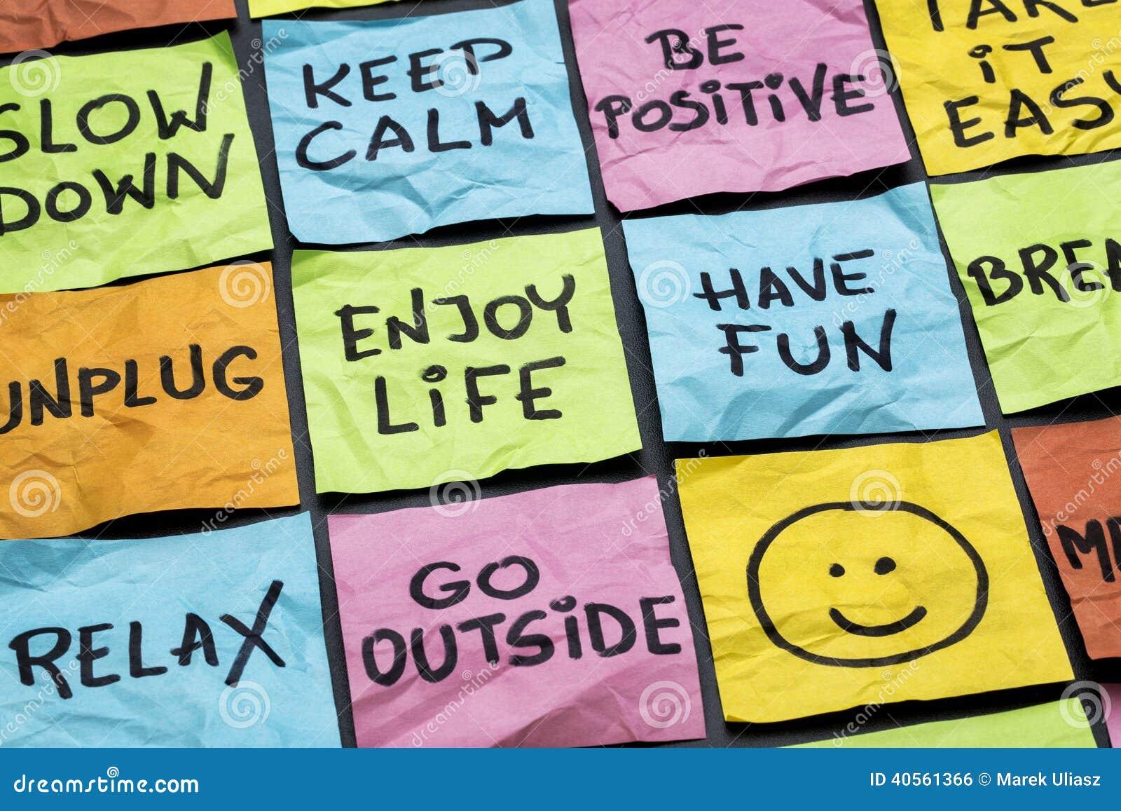 Détendez, gardez le calme, appréciez la vie
