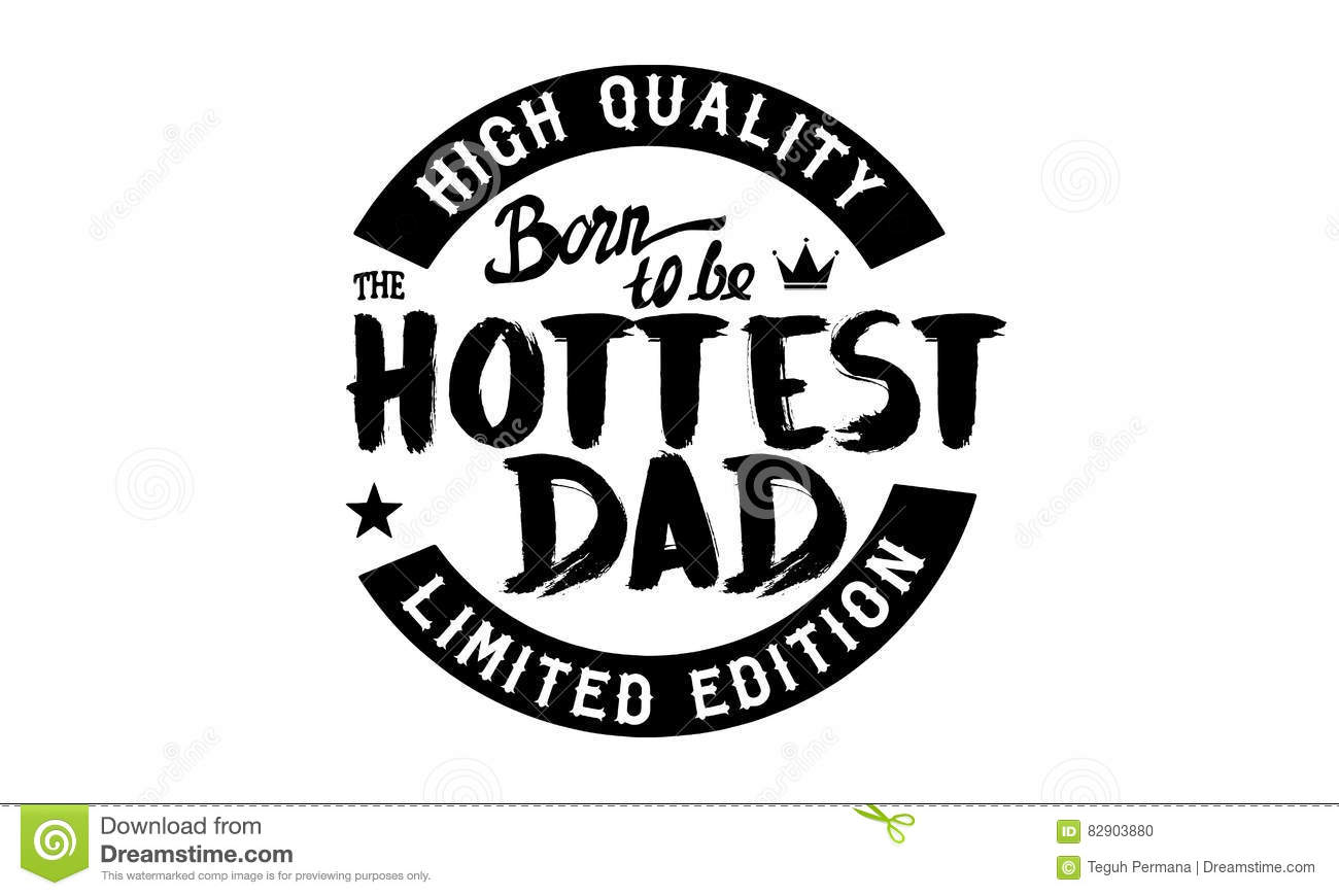Dad My Hero Quotes Stock Vector Illustration Of Active 82903880