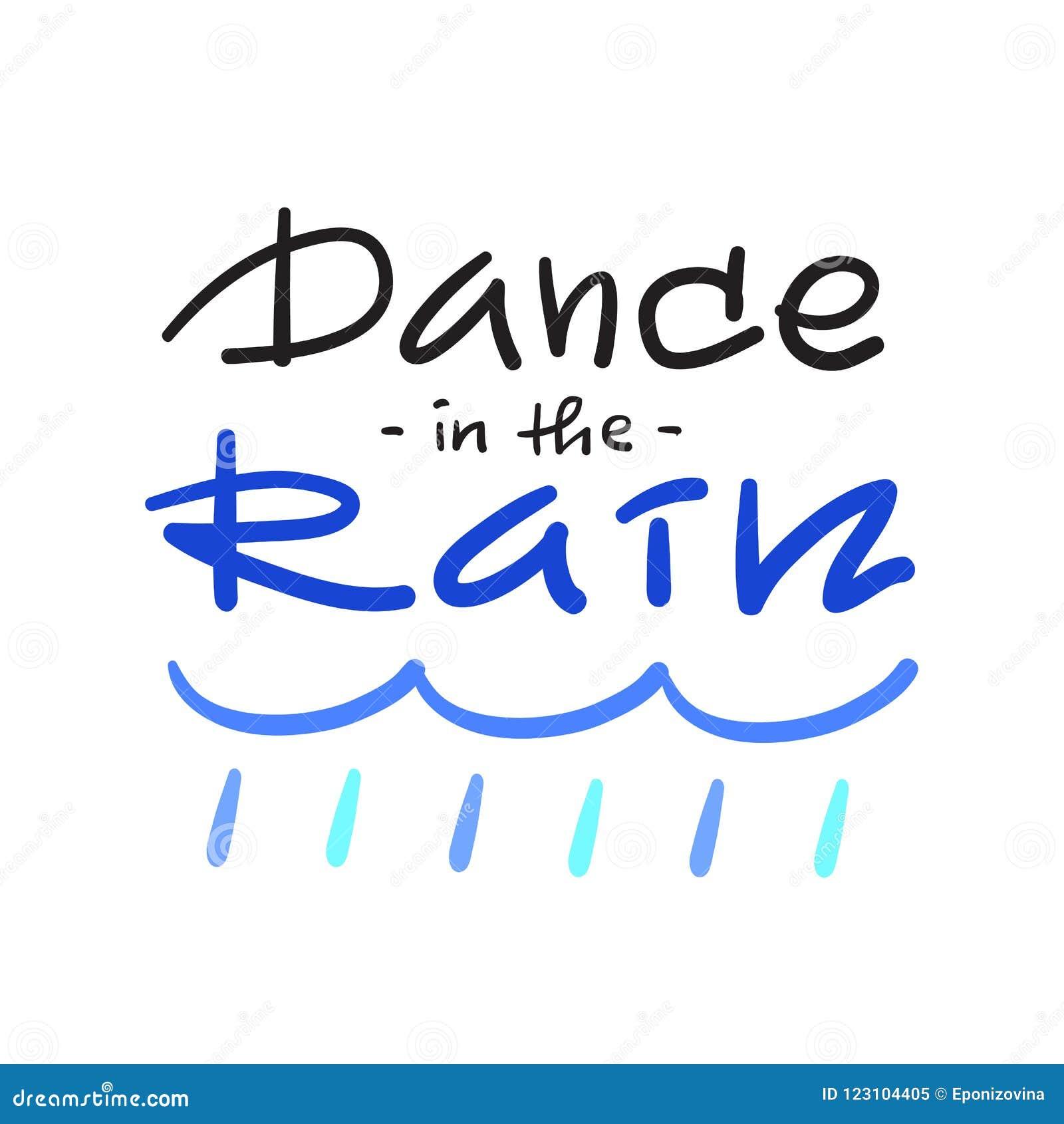 Dansez Sous La Pluie Simple Inspirez Et Citation De