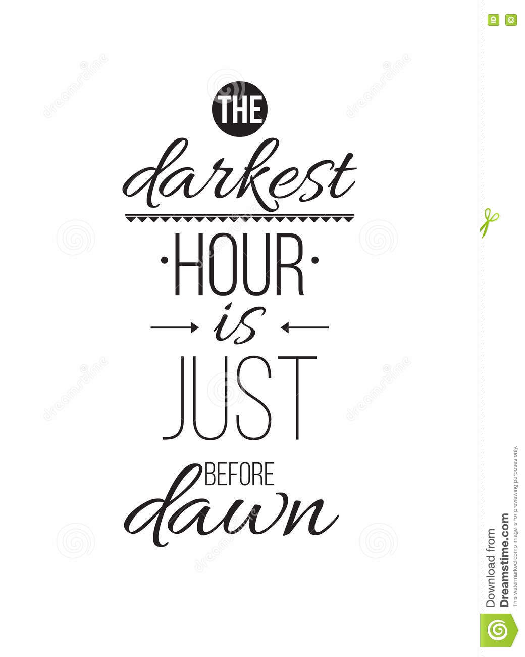 The Darkest Hour Is Just Before Dawn  Inspirational Quote