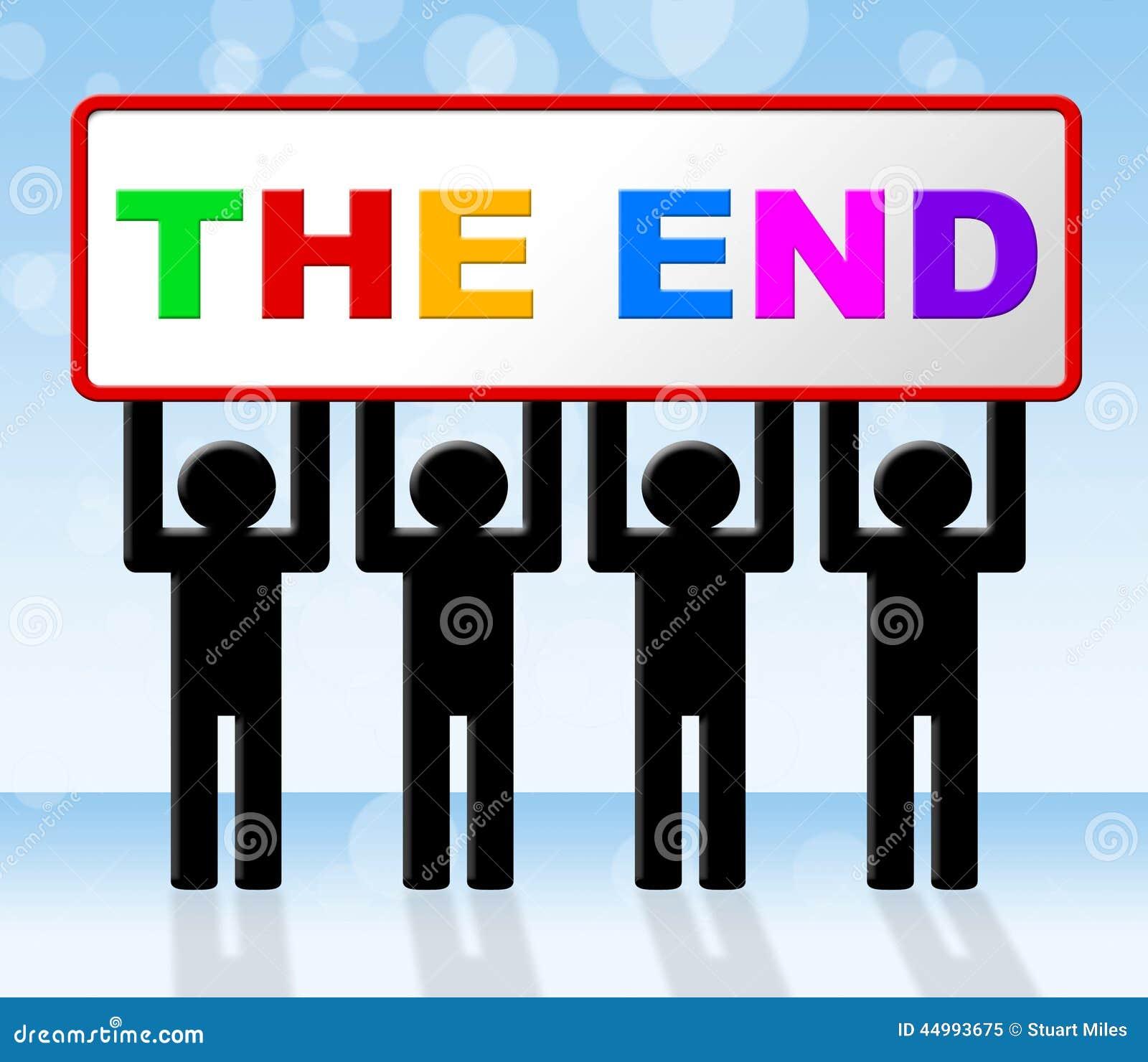 Das Ende Bedeutet Abschließenden Verfall Und Schlussfolgerung Stock