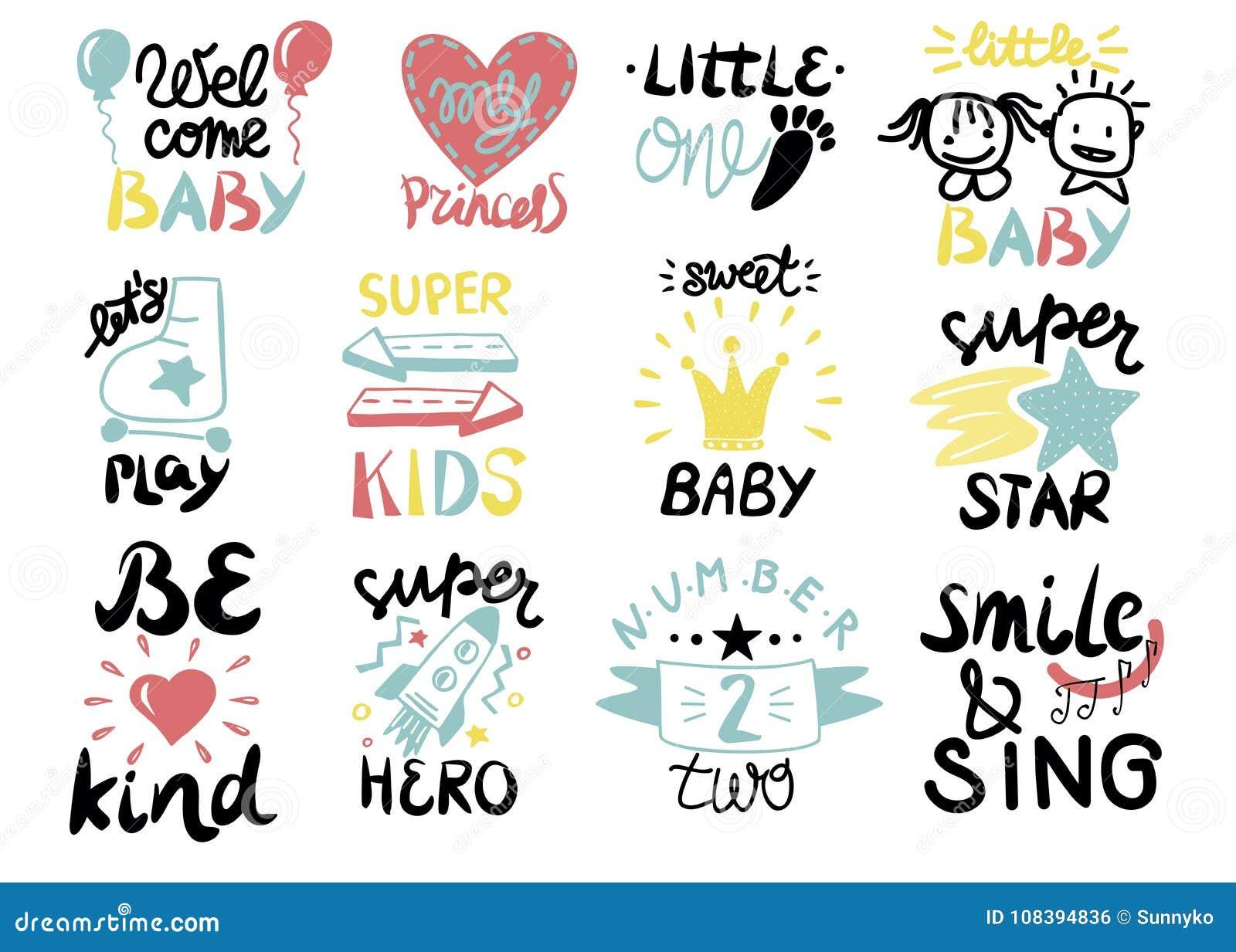 Das 12 Kinderlogo mit Handschrift wenig eine, Willkommen, Superstern, Spiel, Held, Prinzessin, süßes Baby, Lächeln und singen, si