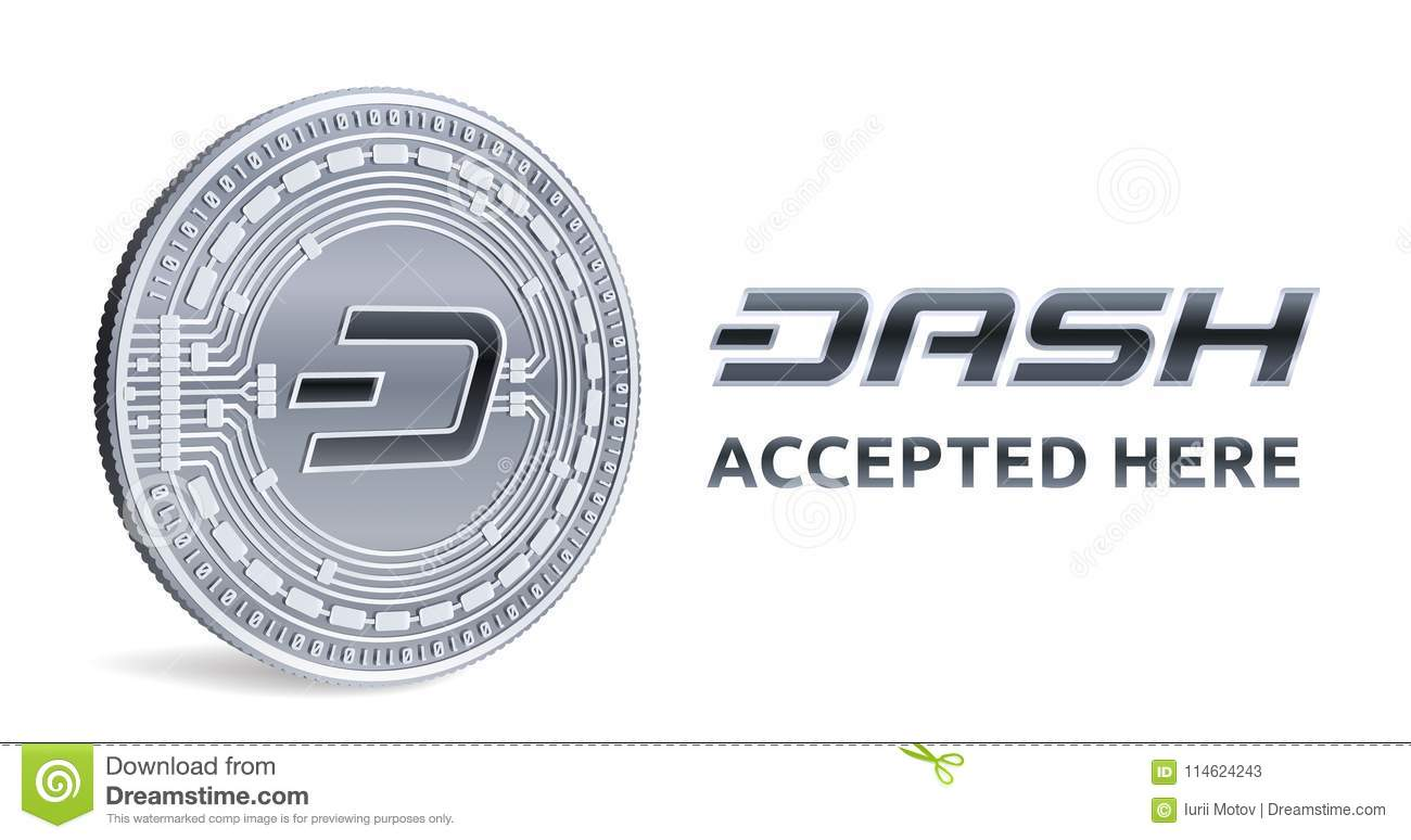 Dash Accepted Sign Emblem Crypto Currency Silver Coin With Dash