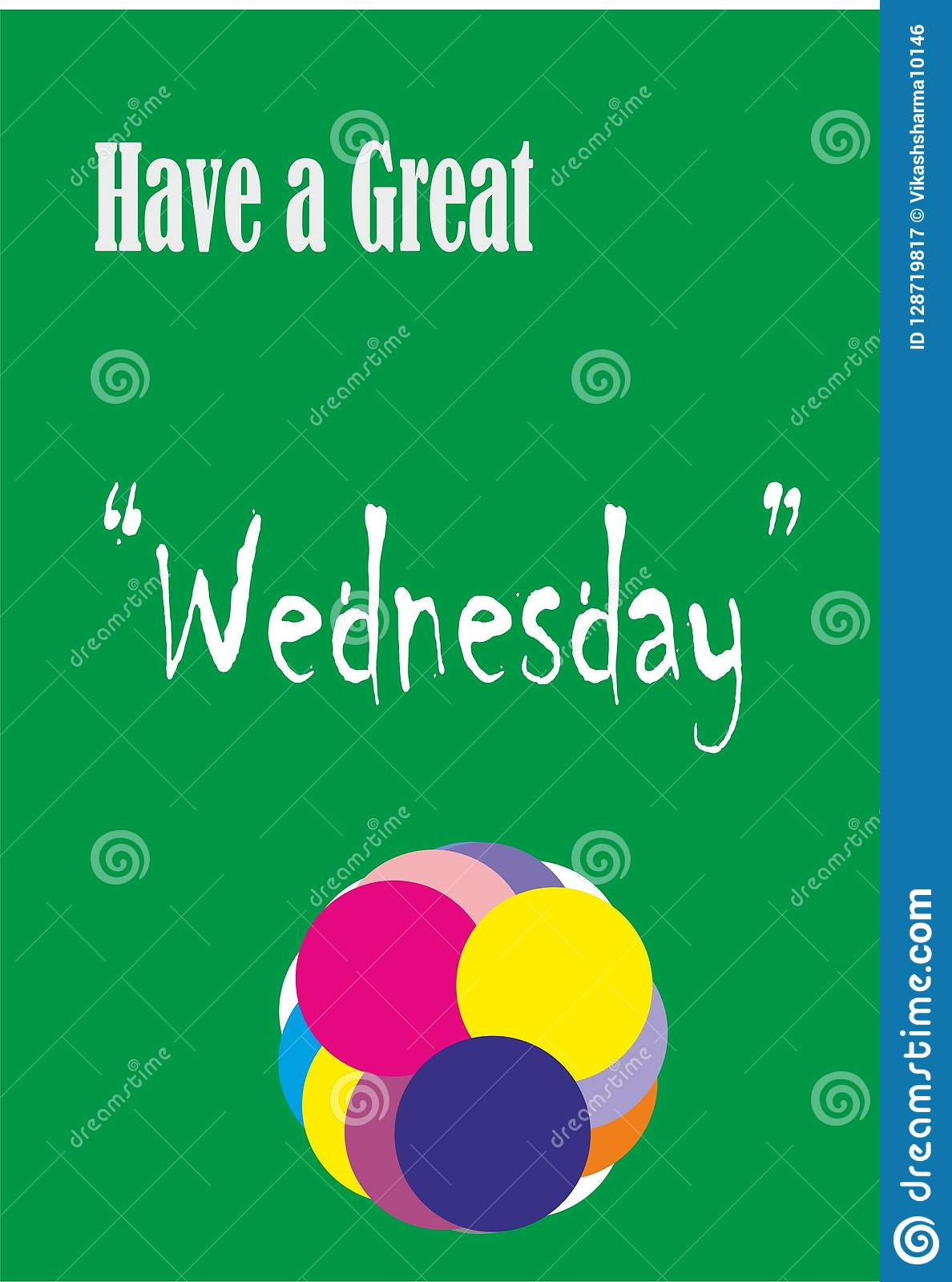 Design Daywise Wishes Quotes Have A Great Wednesday Stock