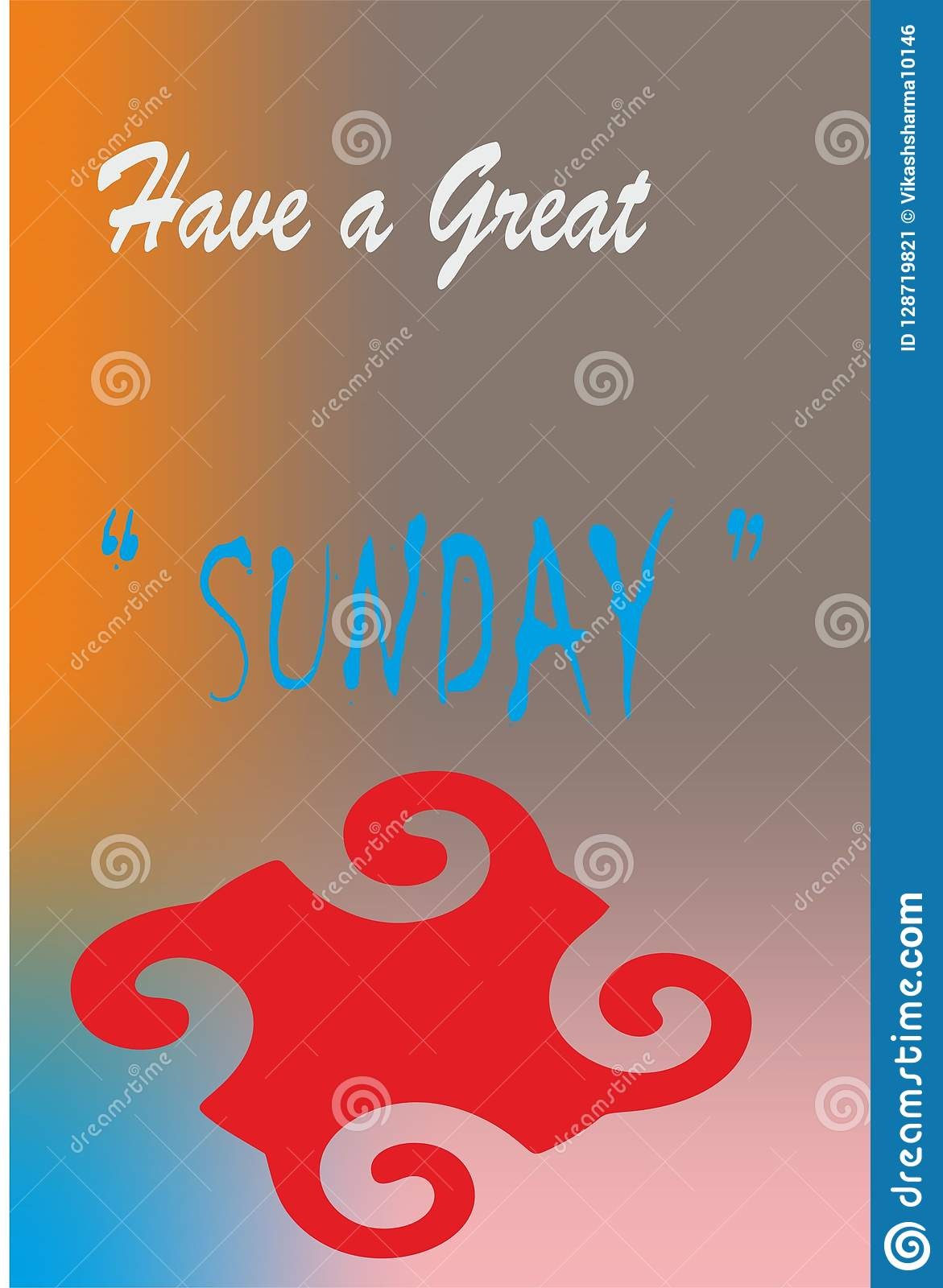 Design Daywise Wishes Quotes , Have A Great SUNDAY Stock ...