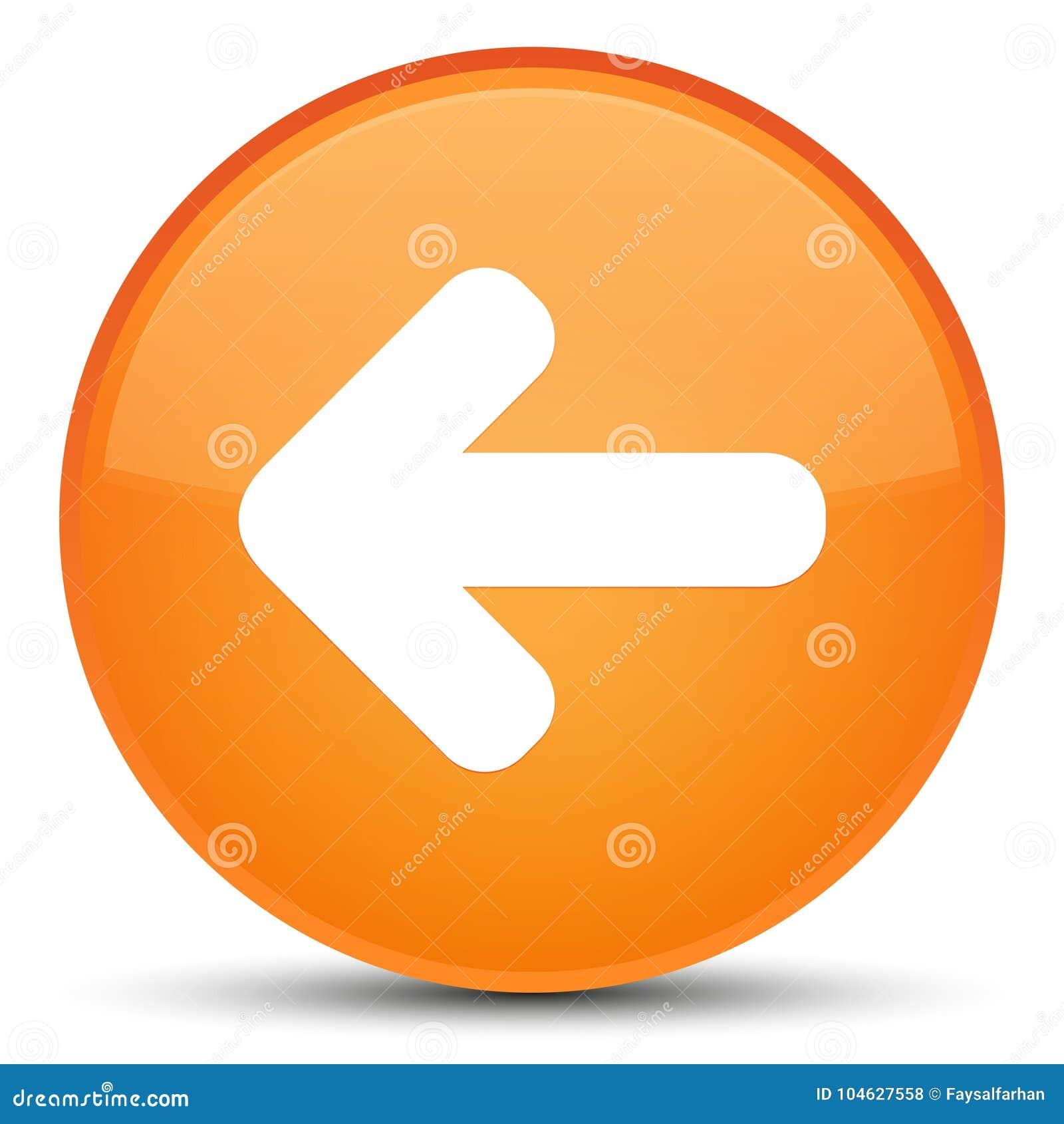 Download De Achter Speciale Oranje Ronde Knoop Van Het Pijlpictogram Stock Illustratie - Illustratie bestaande uit achteruit, vorig: 104627558