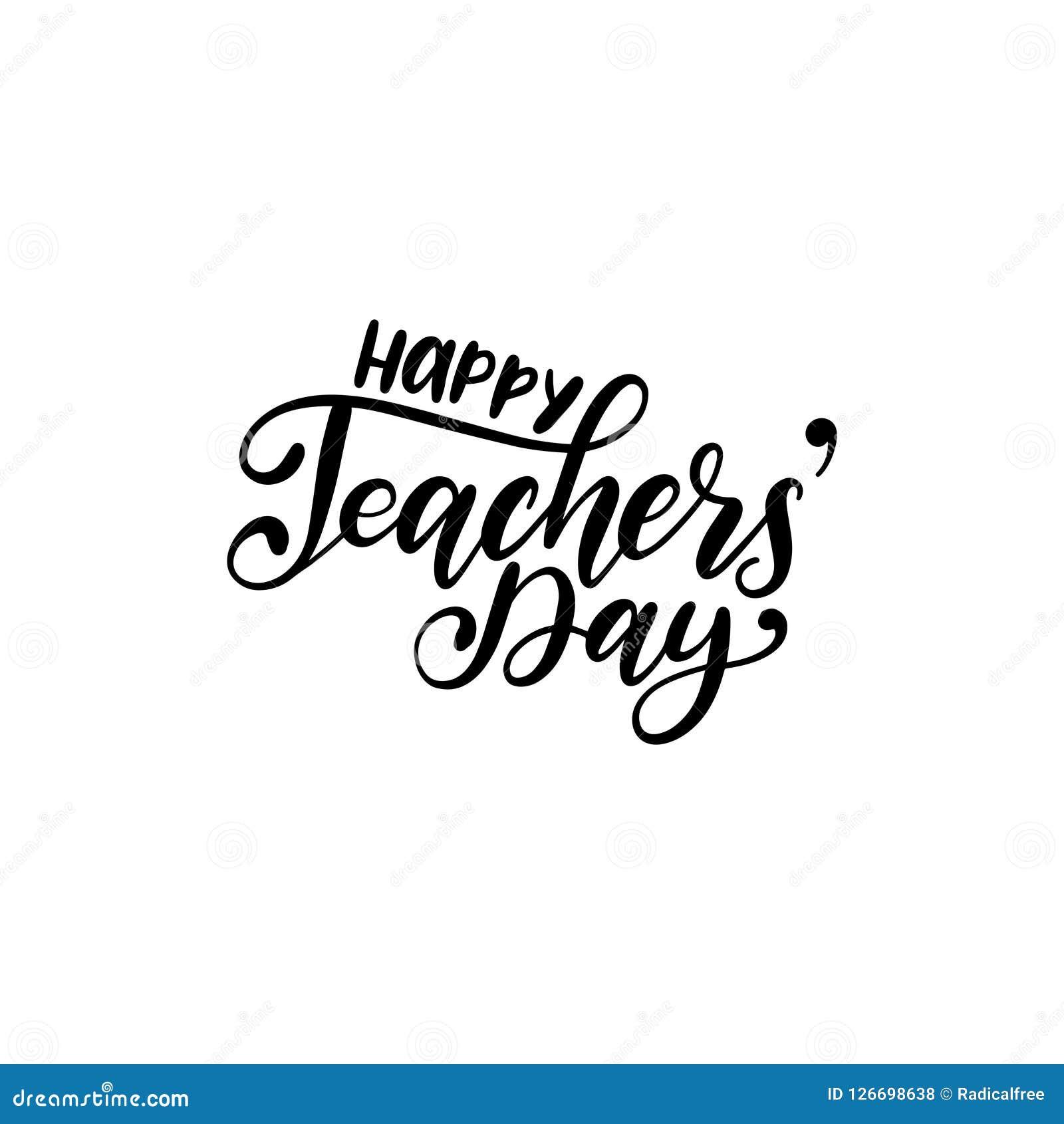 De gelukkige affiche van de Lerarendag, kaart Het vectorhand van letters voorzien op witte achtergrond Het concept van het vakant