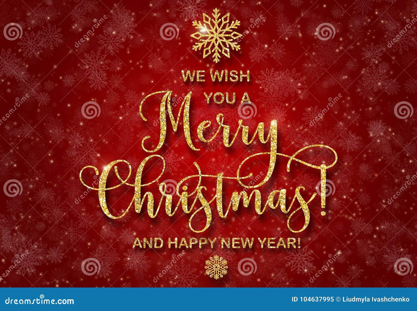 Download De Groetkaart Met Gouden Schittert Tekst Wij U Vrolijke Kerstmis En Een Gelukkig Nieuwjaar Wensen Stock Illustratie - Illustratie bestaande uit december, gouden: 104637995