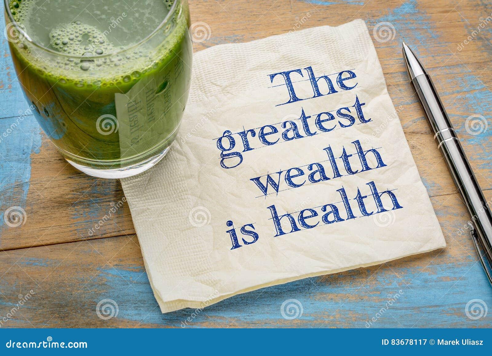 De grootste rijkdom is gezondheid