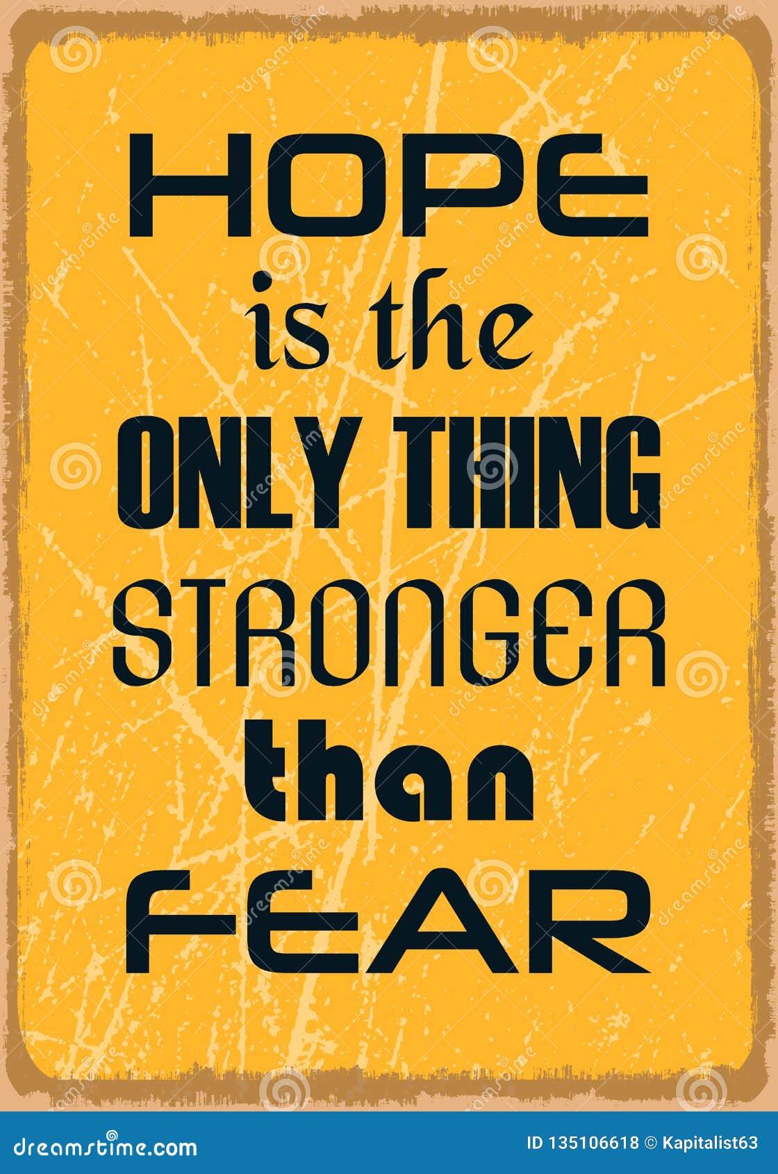 De hoop is het Enige Ding Sterker dan Vrees Motivatiecitaat Vector banner
