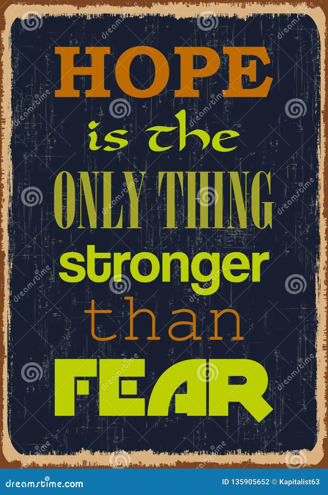 De hoop is het Enige Ding Sterker dan Vrees Motivatiecitaat Vectortypografieaffiche