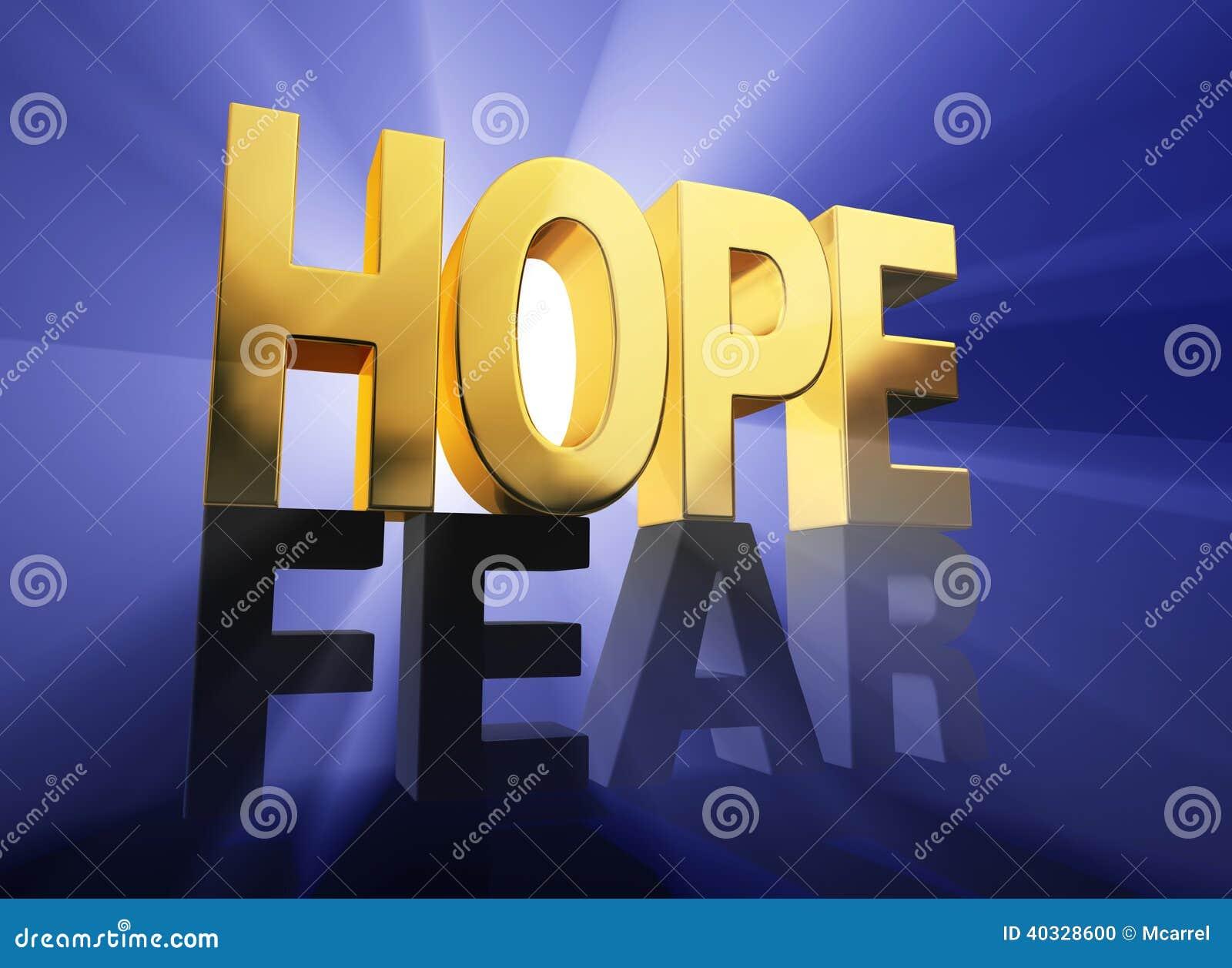 De hoop overwint Vrees