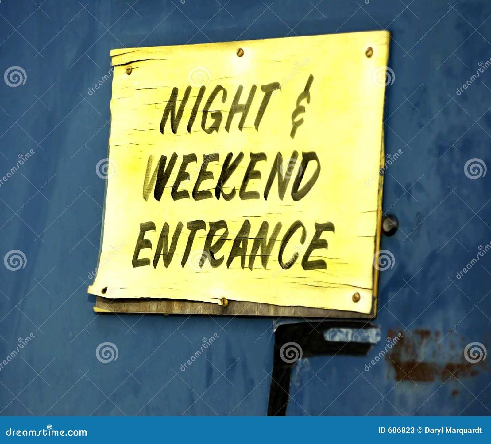 De Ingang van de nacht en van het Weekend