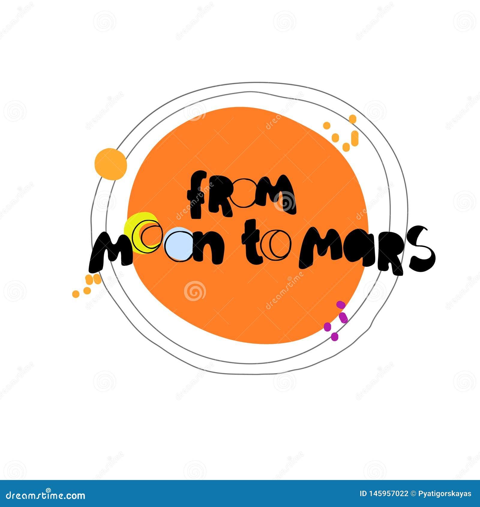 De la luna a Marte Letras de la mano que refieren al programa de la NASA, planeta rojo Para las camisetas de los ni?os, impresion