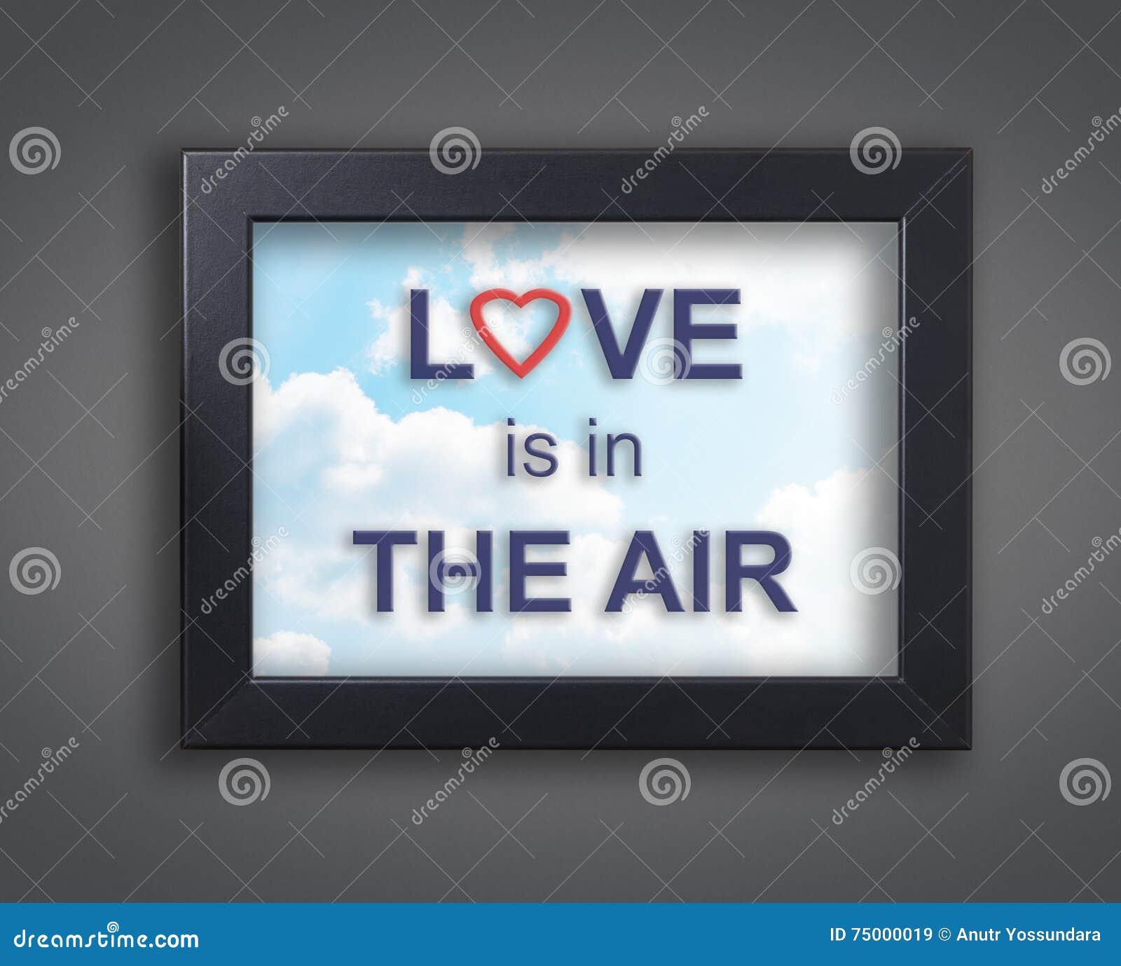 De liefde is in de lucht in hemelkader