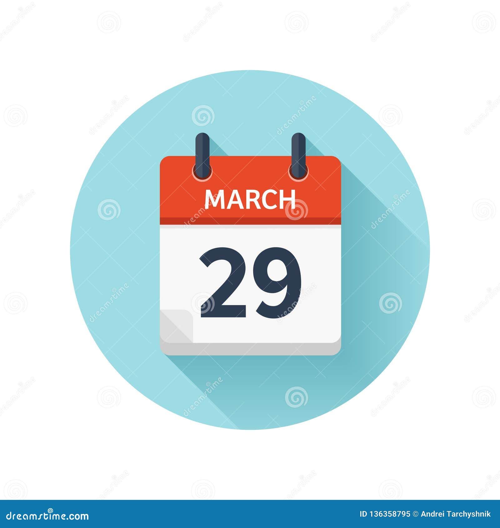 Calendario Diario.29 De Marzo Icono Plano Del Calendario Diario Del Vector