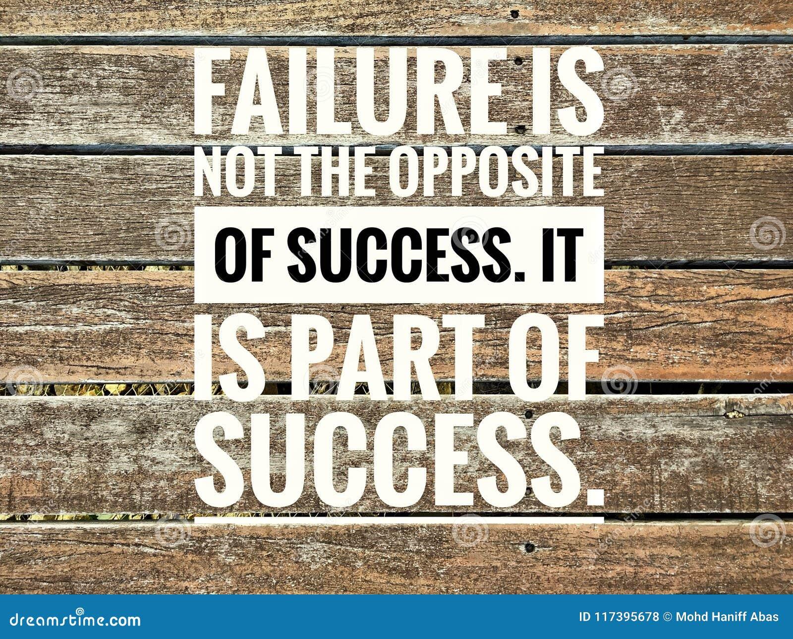 De motievencitaten van mislukking is niet het tegengestelde van succes Het maakt deel uit van succes