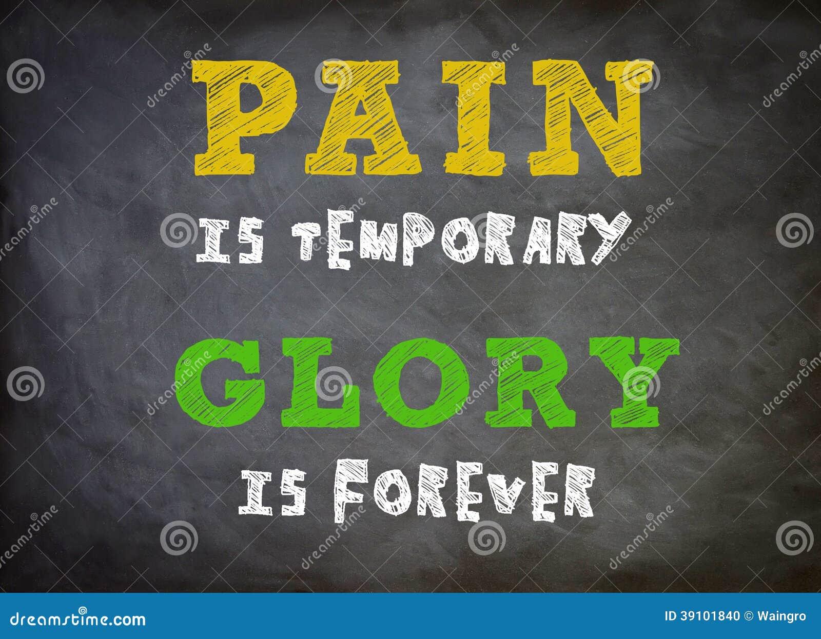 De pijn is tijdelijk - de Glorie is voor altijd