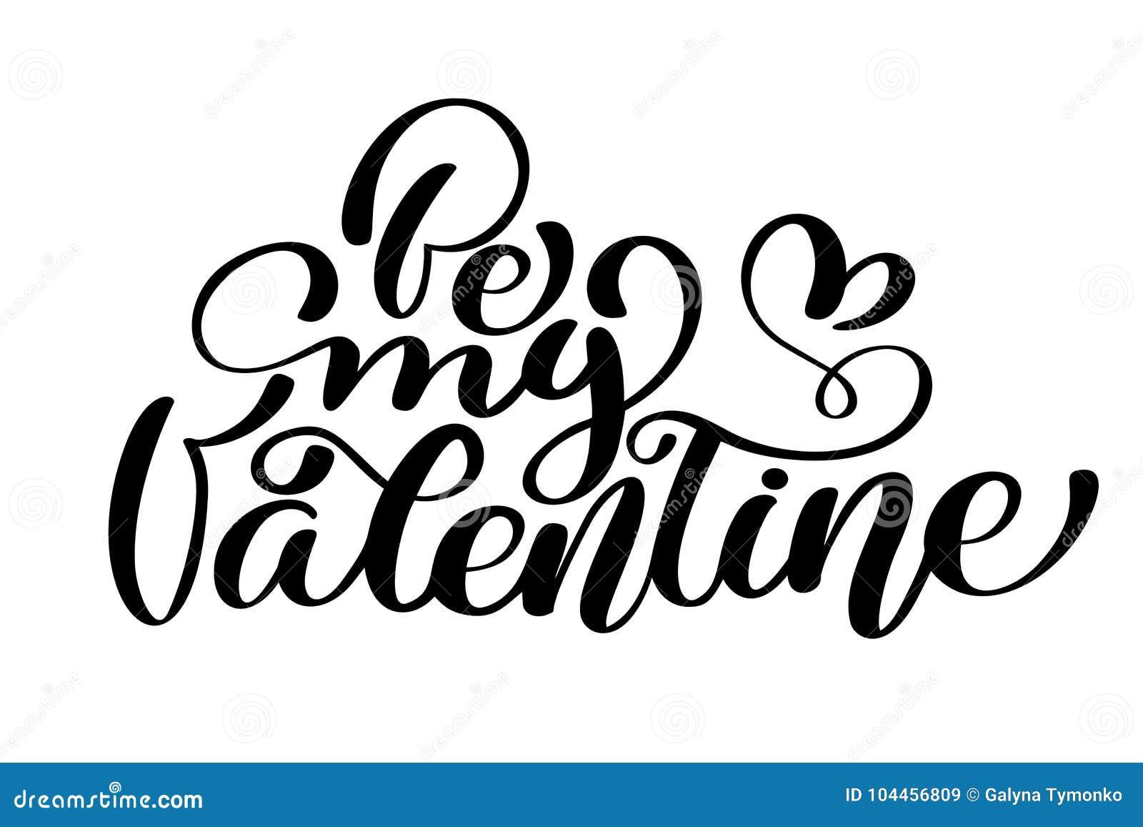 De Tekst Is Mijn Valentine Op Van De Het Ontwerpliefde Van