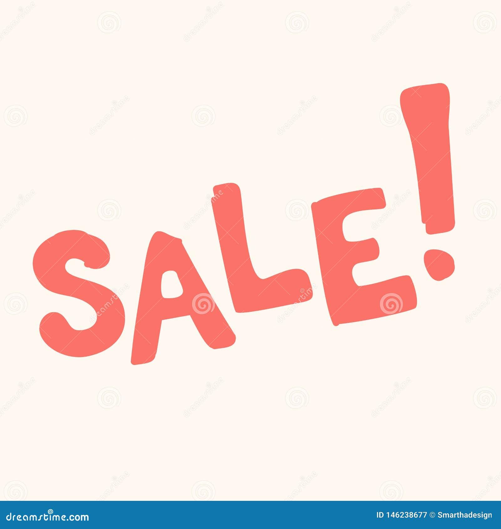 De uitdrukkingsvector van de verkoopbanner Hand getrokken inschrijvingsverkoop! Vector roze krabbelkalligrafie, witte achtergrond