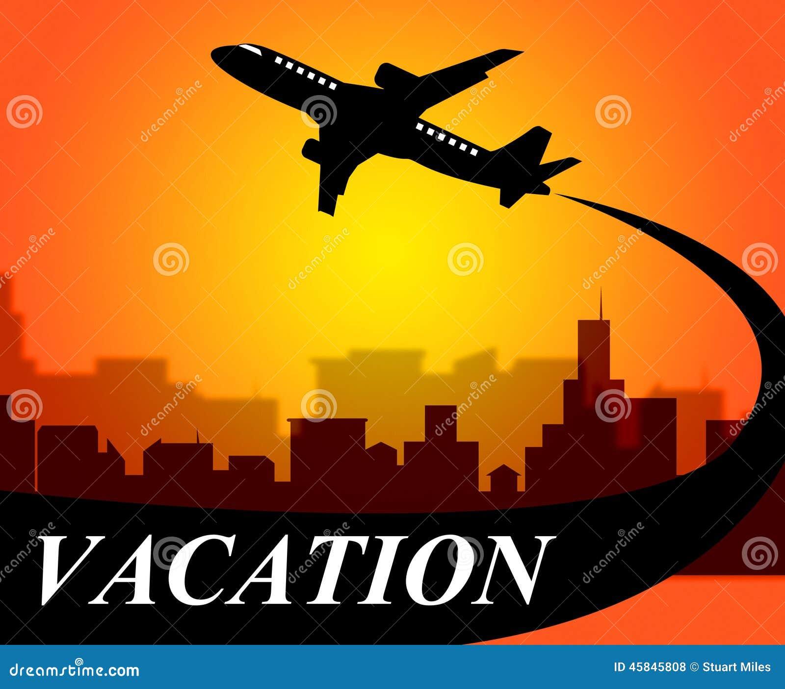 De vakantievluchten betekent weg Tijd en Vliegtuig