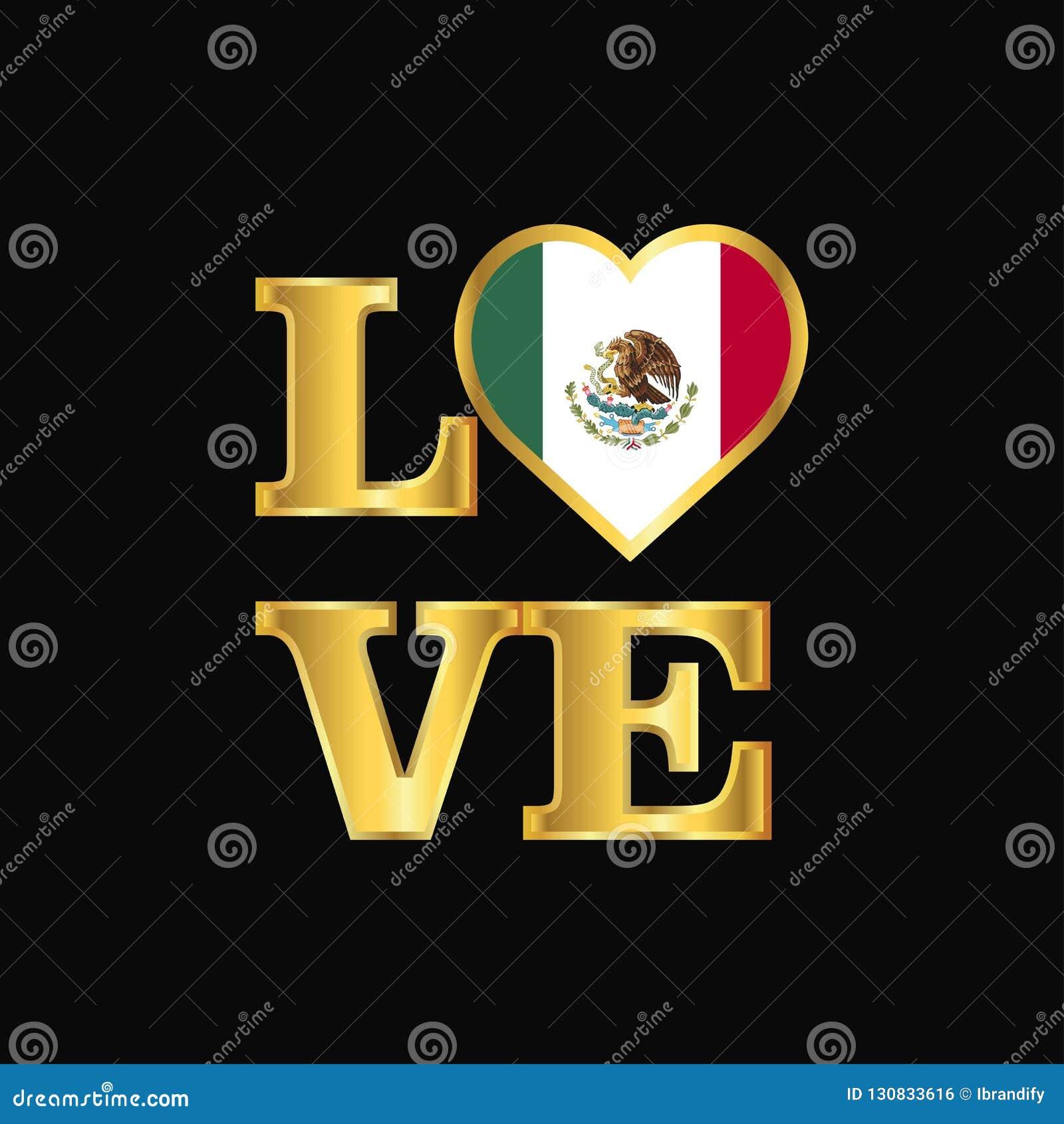 De vlagontwerp van Mexico van de liefdetypografie het vector Gouden van letters voorzien