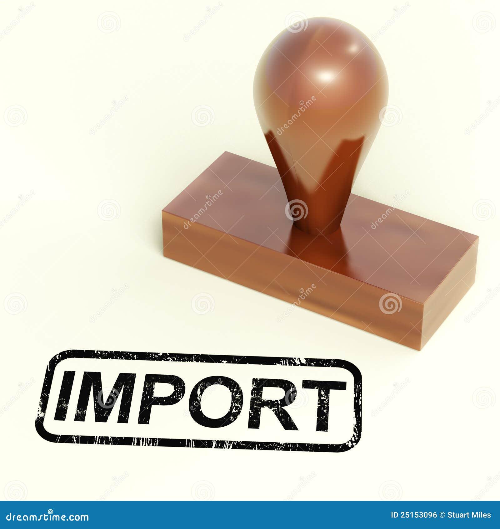 De Zegel die van de invoer het Invoeren Goederen of Producten toont