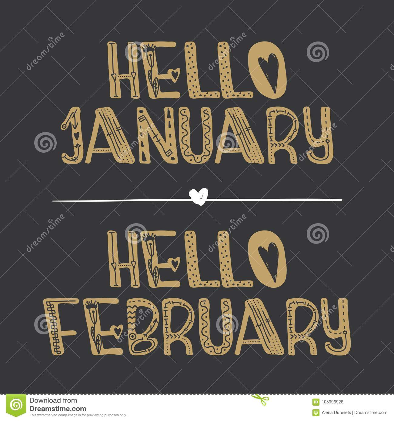 Decorative lettering collection Hello januaryand Hello february .