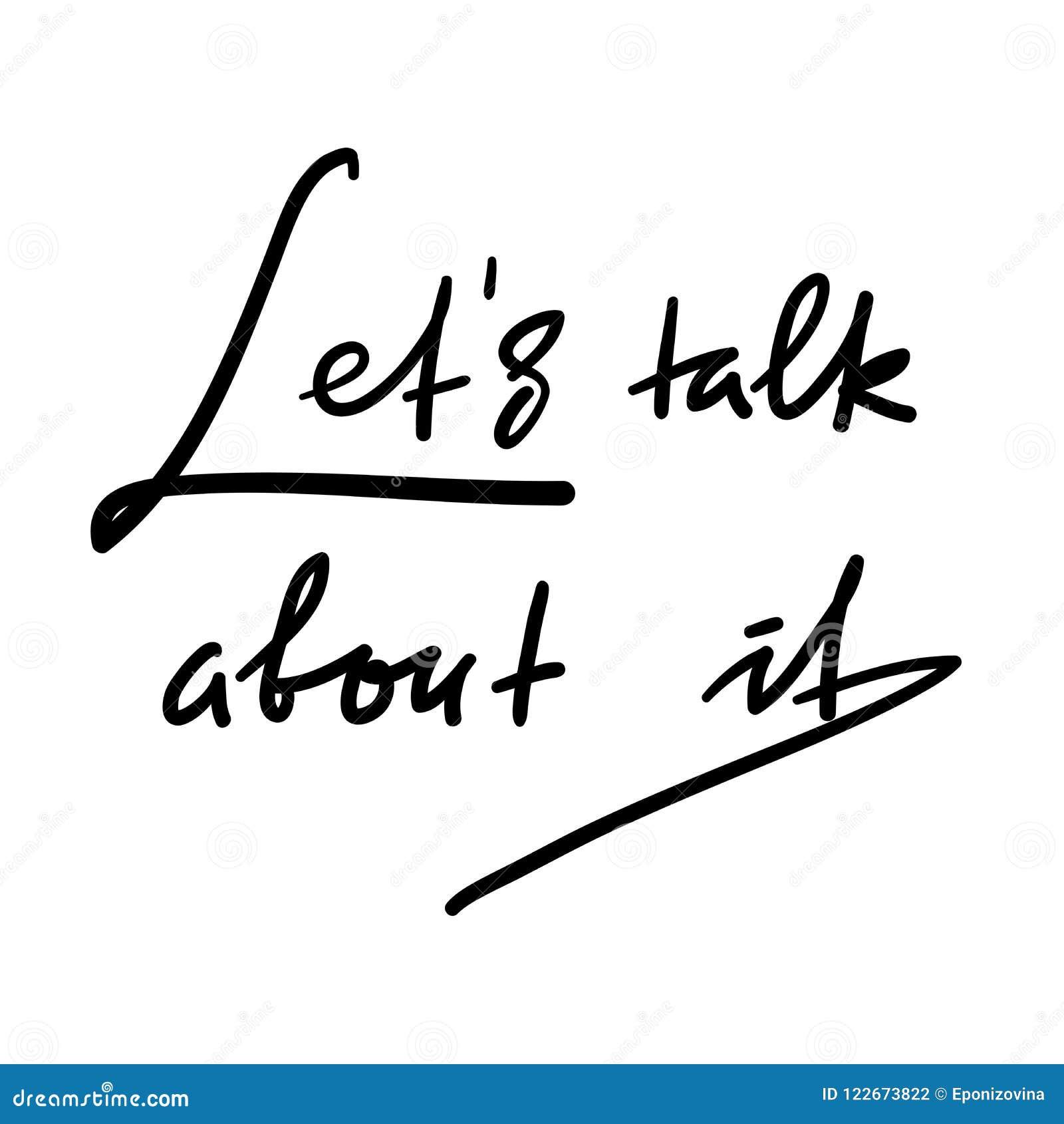 Deixa a conversa sobre ela - simples inspirar e citações inspiradores Rotulação bonita tirada mão Cópia para o cartaz inspirado,