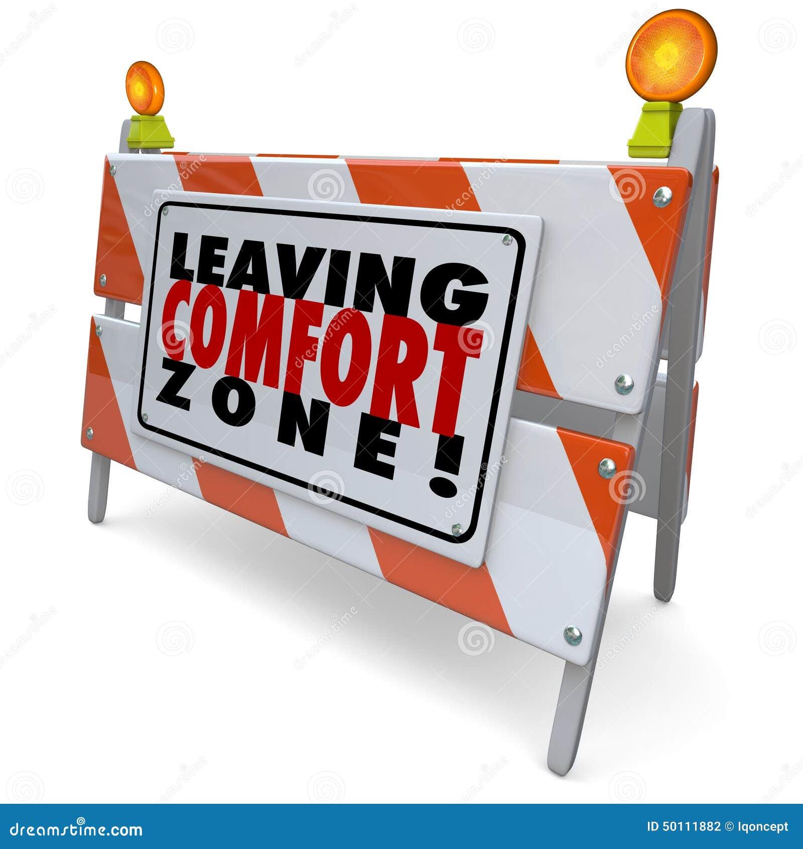 Deixando o sinal de aviso da barreira da zona de conforto cresça a bravura