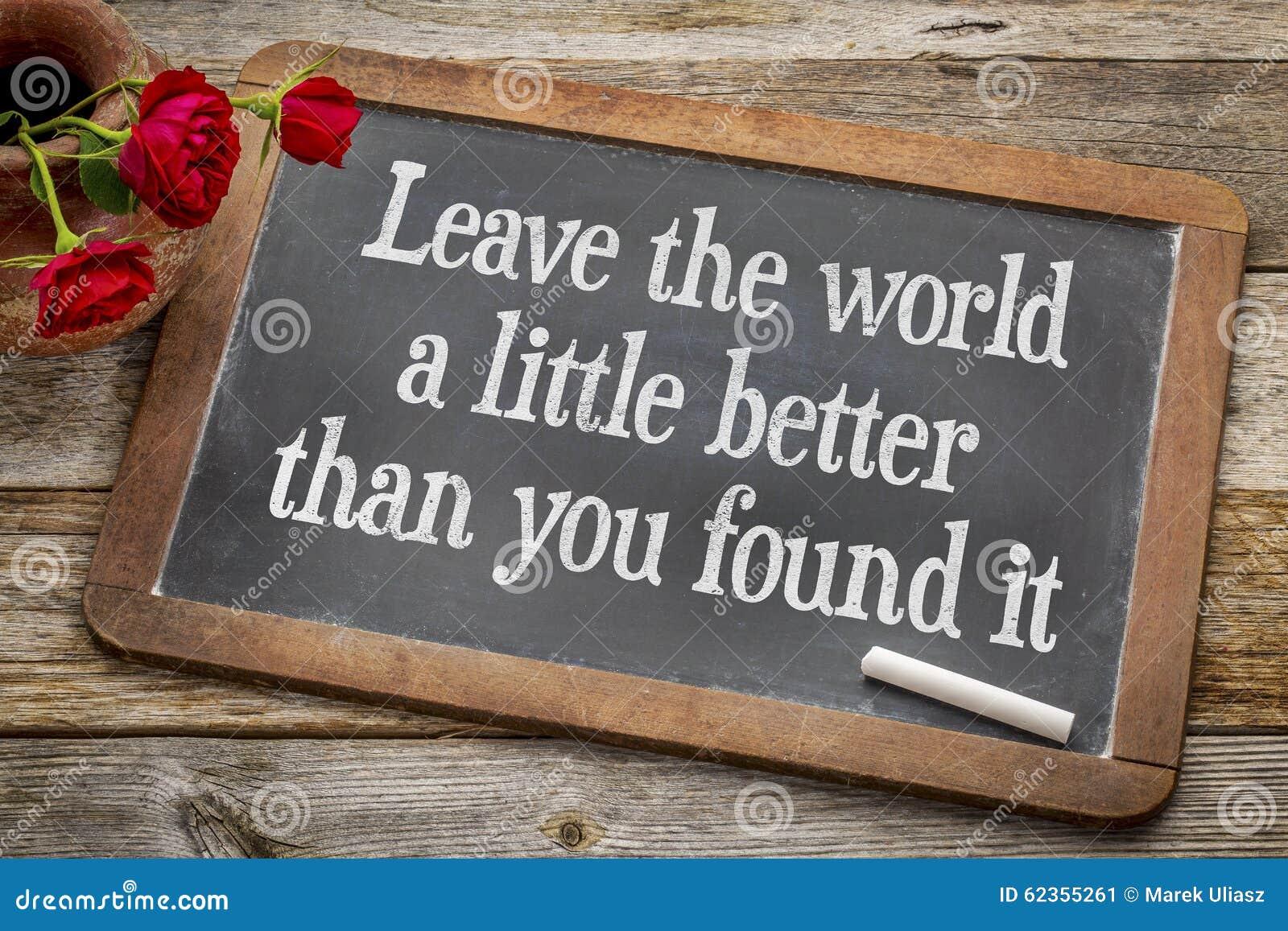 Deixe o mundo um pouco melhor no quadro-negro