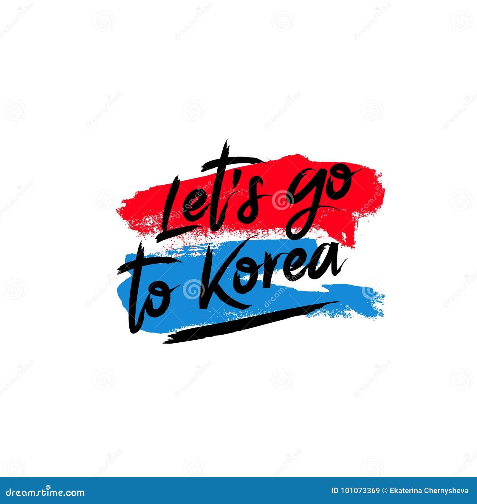 Deje el ` s ir a Corea Ilustración del vector