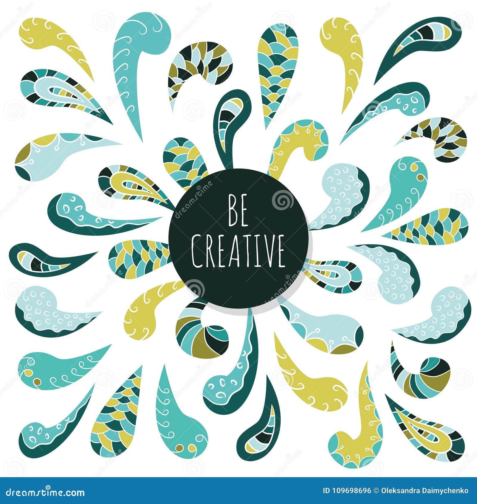 Dekoratives Verzierungsdesign des Gekritzels Seien Sie kreativ Inspirierend Plakatschablone