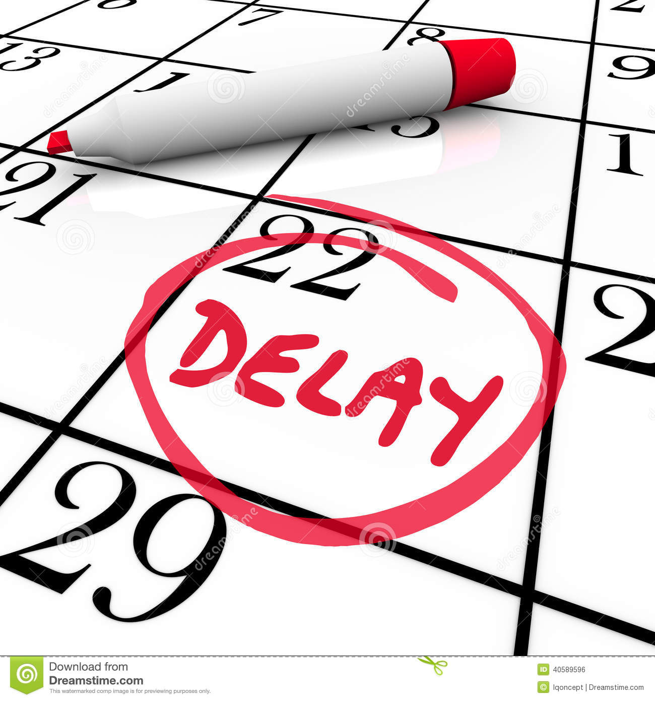 Delay Calendar Schedule Missed Date Appointment Meeting Pushed B ...