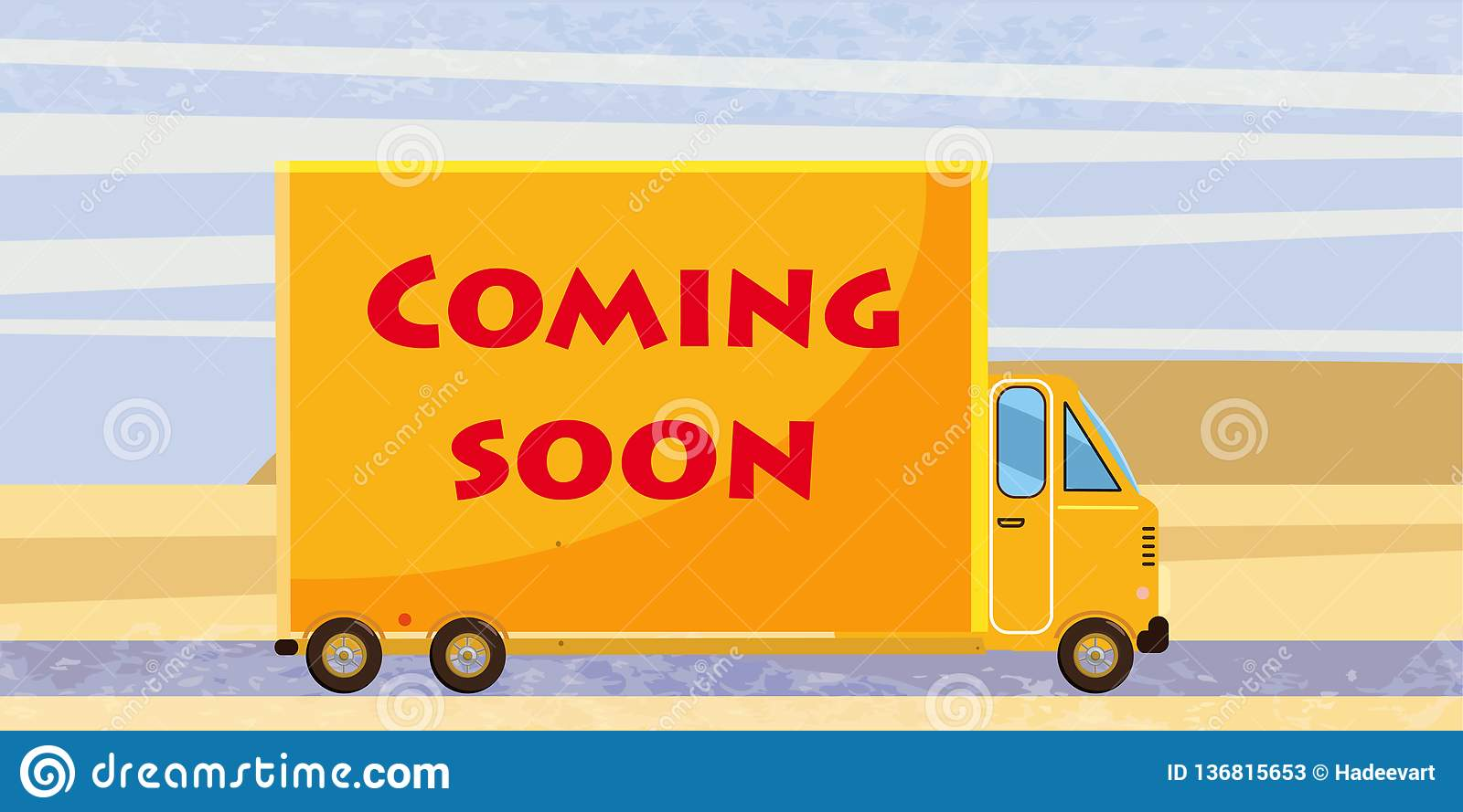 Delivery van Coming soon, on road. Product goods shipping transport. Logistic, fast service truck. Vector, isolated