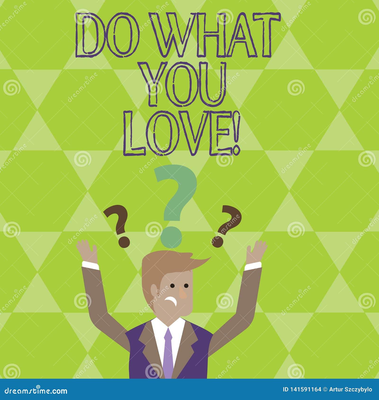 Den begreppsmässiga handhandstilvisningen gör vad du älskar Affärsfoto som ställer ut positiva Desire Happiness Interest Pleasure