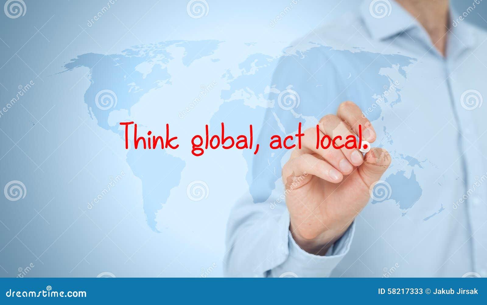 Denk globale handeling lokaal