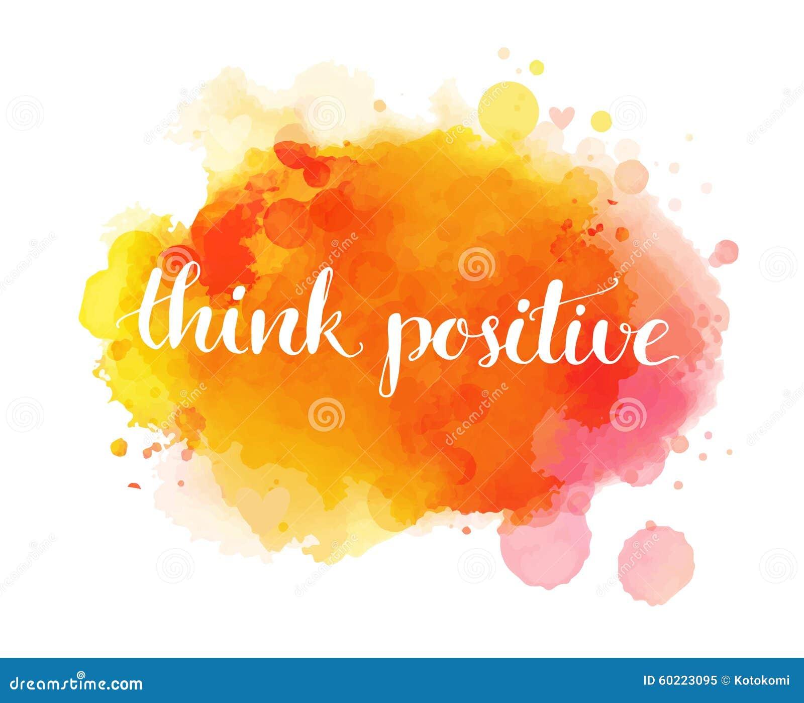 Denk positief Inspirational artistiek citaat,