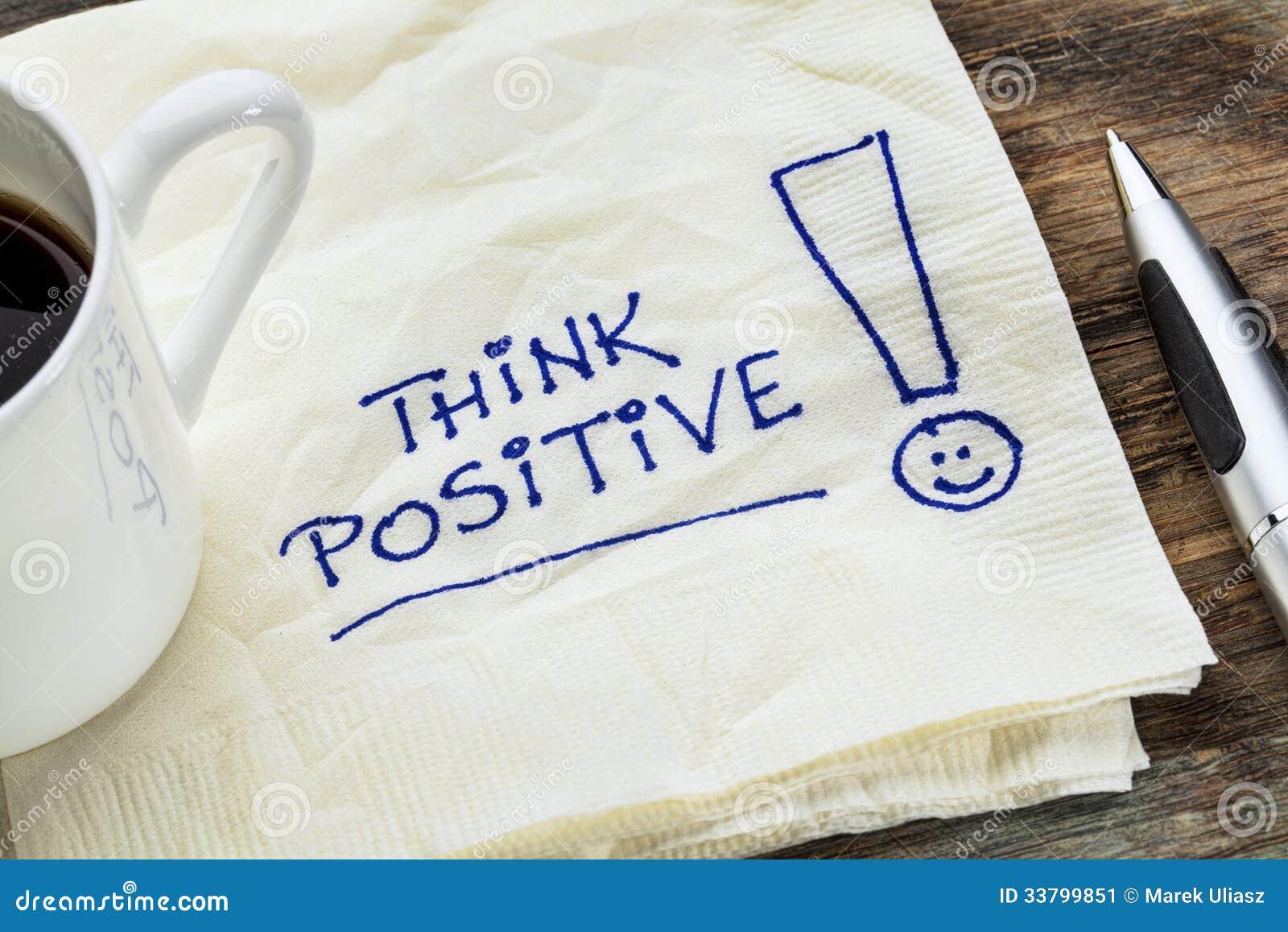 Denken Sie Positiv auf einer Serviette