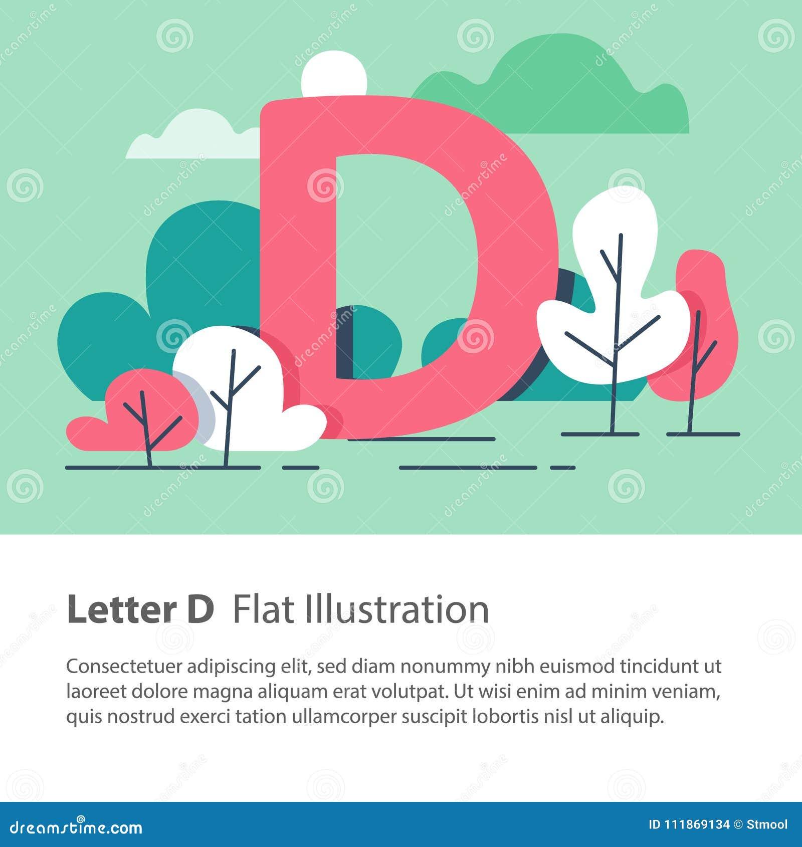 Det dekorativa alfabetet, bokstav D i blom- bakgrund, parkerar träd, den enkla stilsorten, utbildningsbegrepp