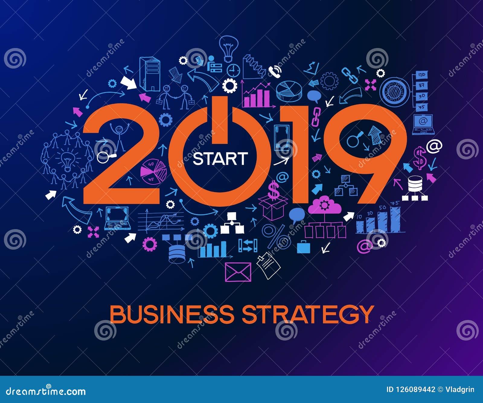 Deux mille et dix-neuf nouvelles stratégies de réussite commerciale
