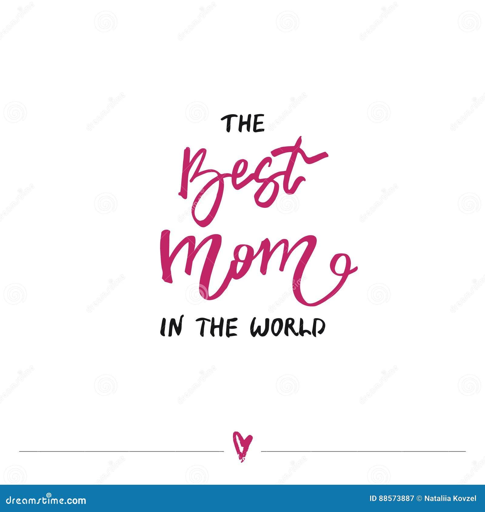 Die Beste Mutter In Der Welt Handgeschriebene Beschriftung Mutter