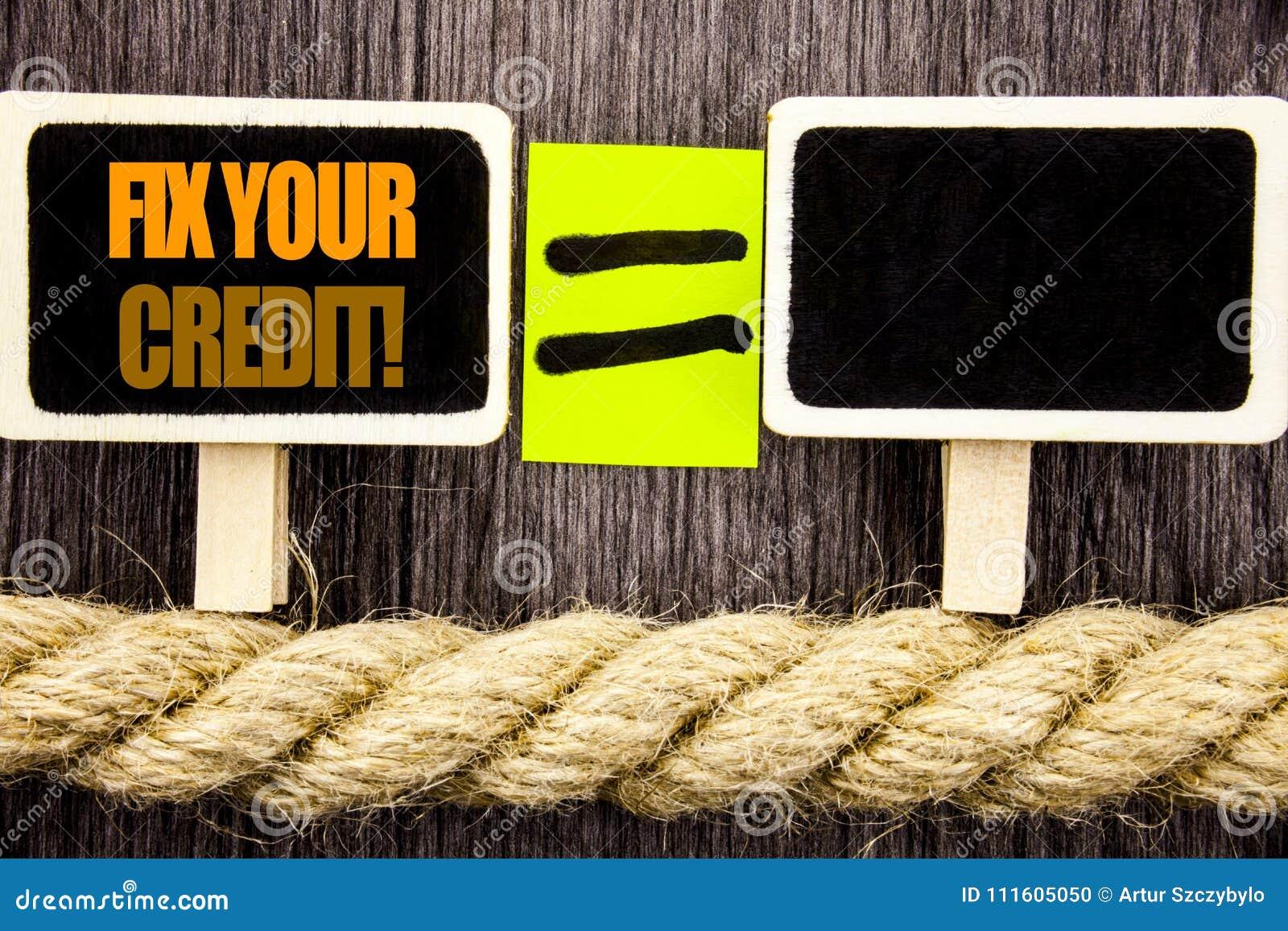 Difficulté d apparence de Ttext votre crédit Concept d affaires pour le mauvais score évaluant Avice Fix Improvement Repair écrit