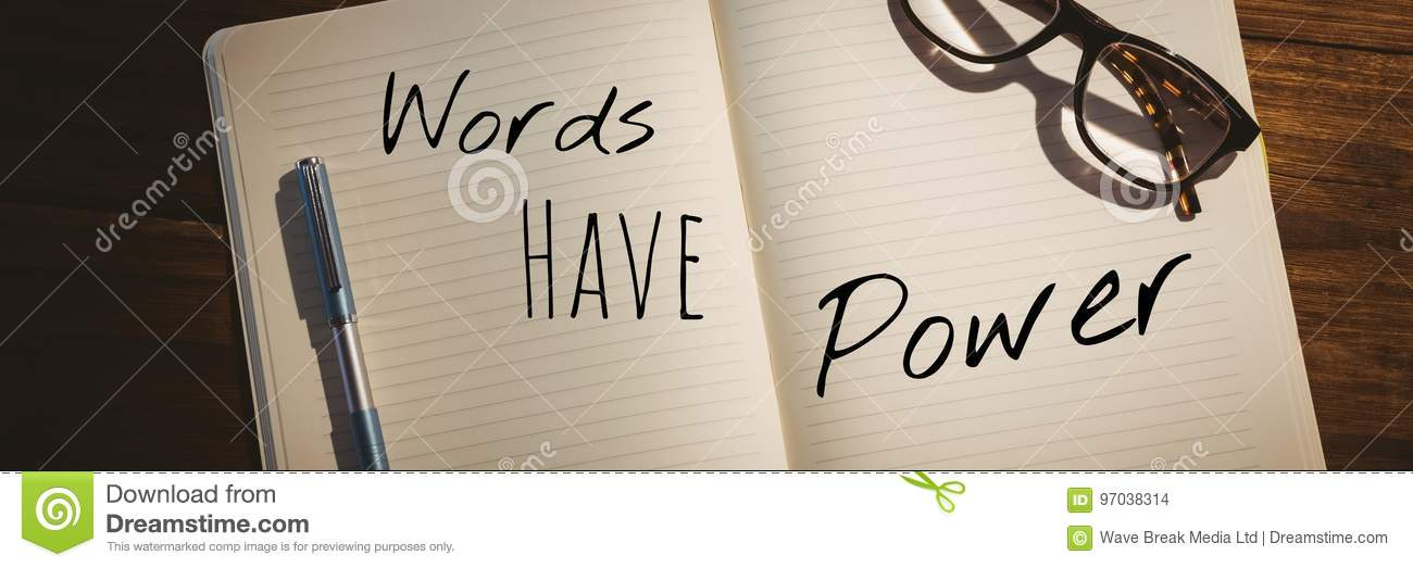 Words have power text written on page with wood