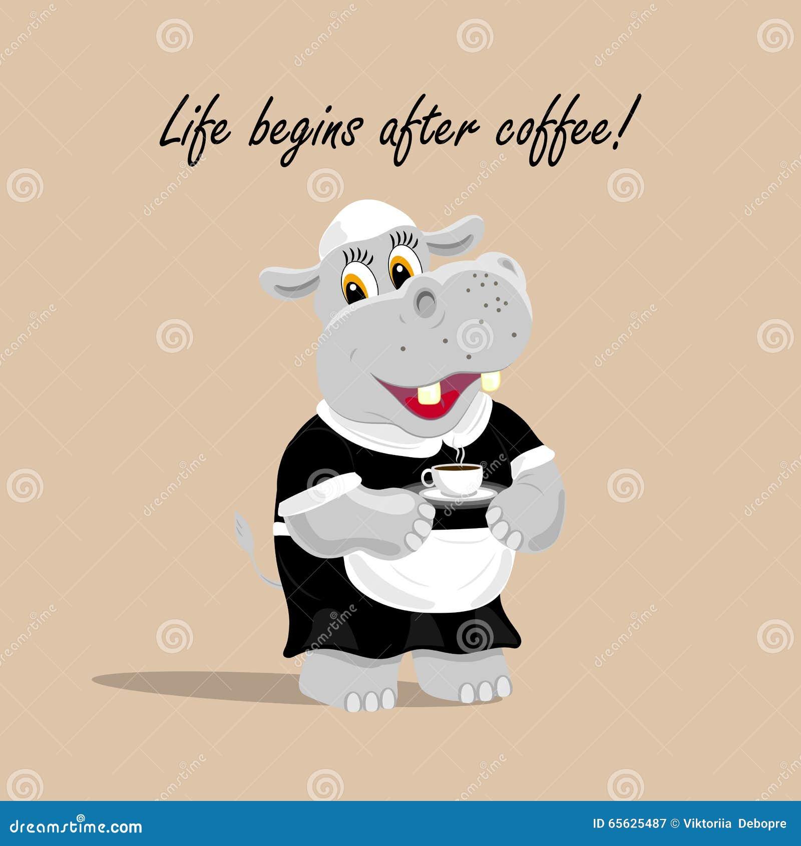 Dirigez l illustration avec un serveur mignon d hippopotame tenant une tasse de café La vie commence après le lettrage de café
