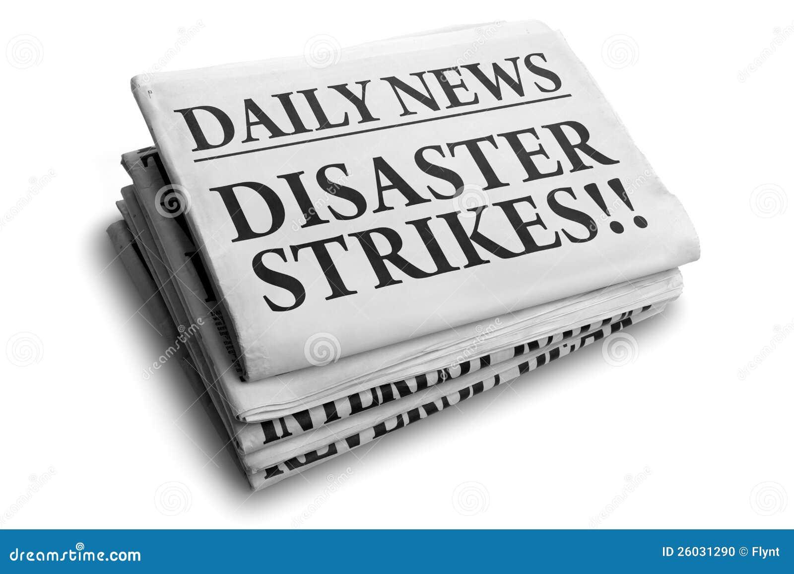 Disaster strikes daily newspaper headline