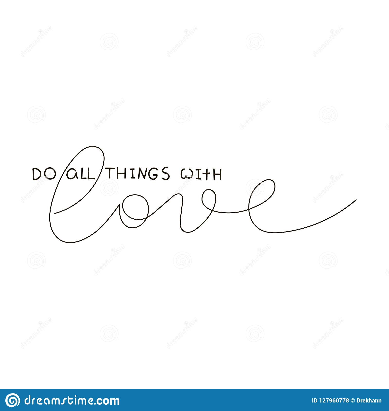 Do All Things With Love. Text For Prints, Designs, Cards